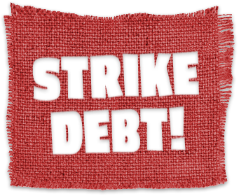 Strike Debt!